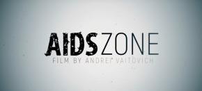 AIDS ZONE — фильм оважном